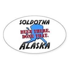 soldotna alaska - been there, done that Decal