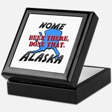 nome alaska - been there, done that Keepsake Box