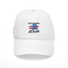ketchikan alaska - been there, done that Baseball Cap