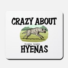 Crazy About Hyenas Mousepad