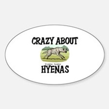 Crazy About Hyenas Oval Decal