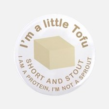 "I'm a Little Tofu 3.5"" Button (100 pack)"