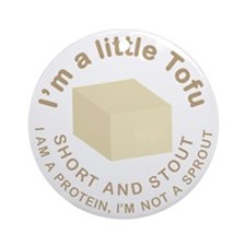 I'm a Little Tofu Ornament (Round)