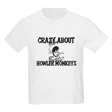 Crazy About Howler Monkeys T-Shirt