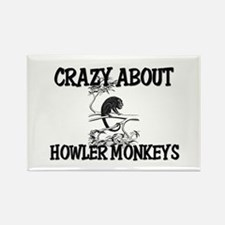 Crazy About Howler Monkeys Rectangle Magnet