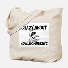 Crazy About Howler Monkeys Tote Bag
