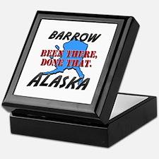 barrow alaska - been there, done that Keepsake Box