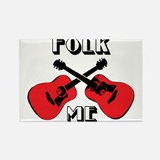 Folk Me Rectangle Magnet