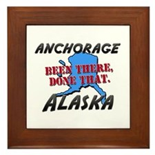 anchorage alaska - been there, done that Framed Ti