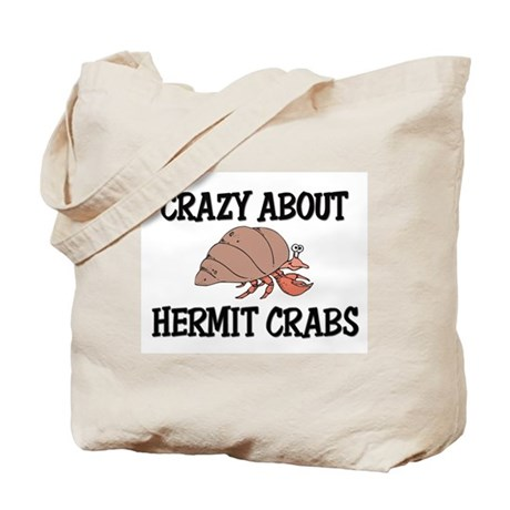 Crazy About Hermit Crabs Tote Bag