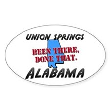 union springs alabama - been there, done that Stic