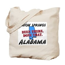 union springs alabama - been there, done that Tote