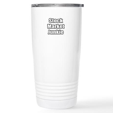 """Stock Market Junkie"" Stainless Steel Travel Mug"