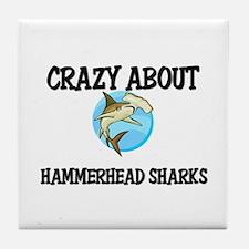 Crazy About Hammerhead Sharks Tile Coaster
