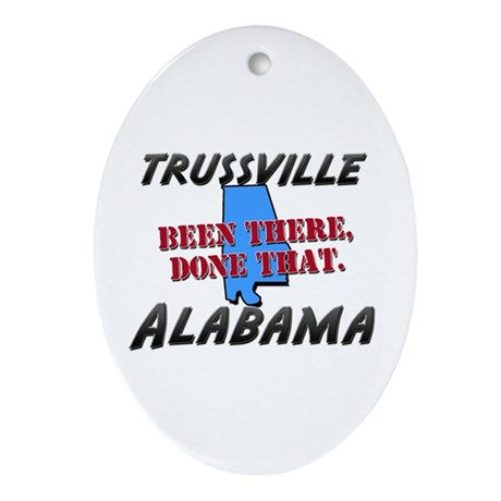 trussville alabama - been there, done that Ornamen
