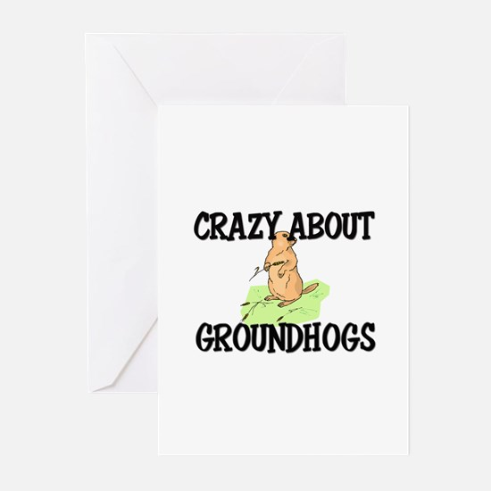 Crazy About Groundhogs Greeting Cards (Pk of 10)