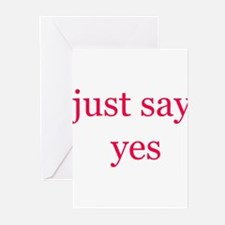 Just say yes Greeting Cards (Pk of 10)