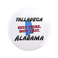 """talladega alabama - been there, done that 3.5"""" But"""