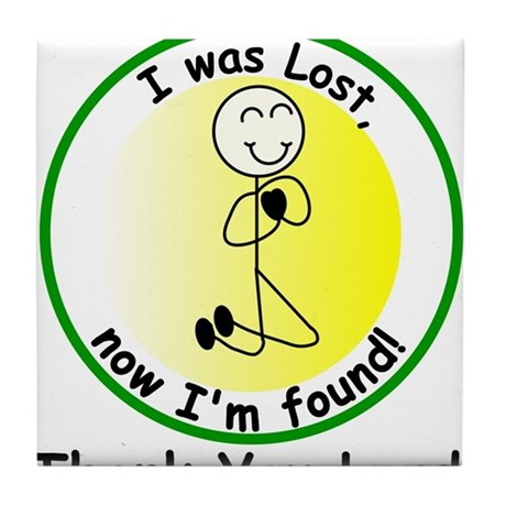 Once Lost and Now Found! Tile Coaster