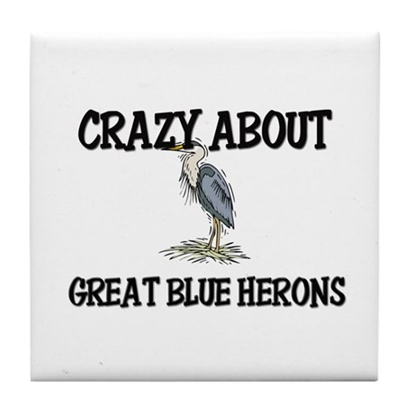 Crazy About Great Blue Herons Tile Coaster