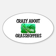 Crazy About Grasshoppers Oval Decal