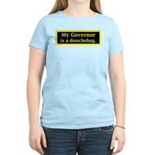 My Governor is a Douchebag. T-Shirt