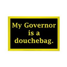 My Governor is a Douchebag. Rectangle Magnet