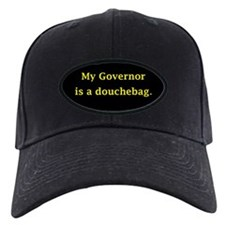 My Governor is a Douchebag. Baseball Hat
