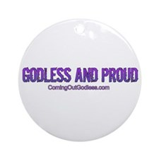Godless and Proud Ornament (Round)