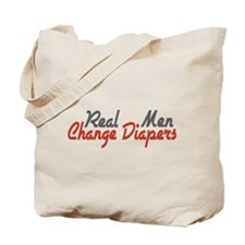 Real Men Change Diapers Tote Bag