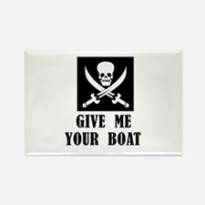 Give Me Your Boat Rectangle Magnet