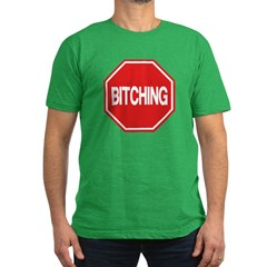Stop Bitching T