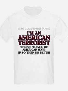 American Terrorist American W T-Shirt