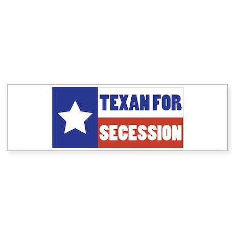 Texan for Secession Bumper Sticker