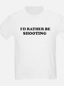 Rather be Shooting Kids T-Shirt