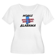 mobile alabama - been there, done that T-Shirt