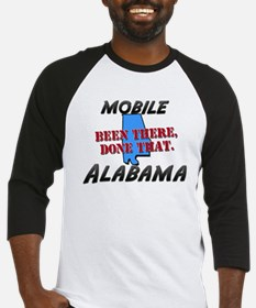 mobile alabama - been there, done that Baseball Je