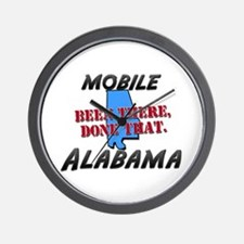 mobile alabama - been there, done that Wall Clock