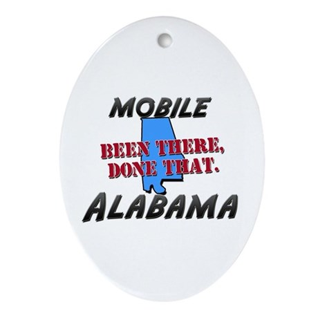 mobile alabama - been there, done that Ornament (O