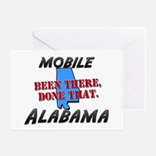 mobile alabama - been there, done that Greeting Ca