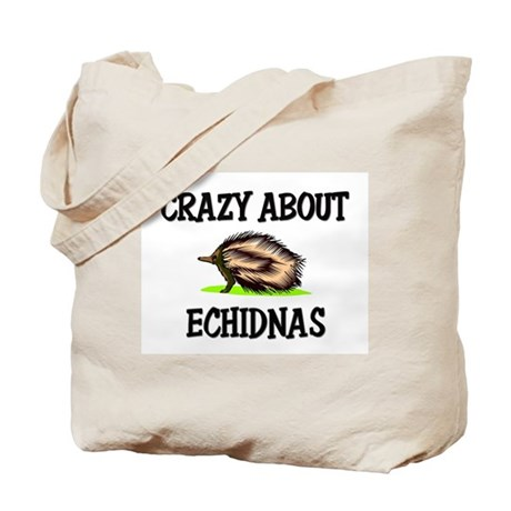 Crazy About Echidnas Tote Bag