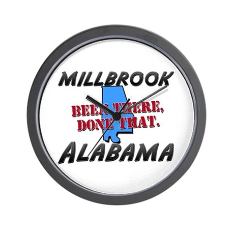 millbrook alabama - been there, done that Wall Clo