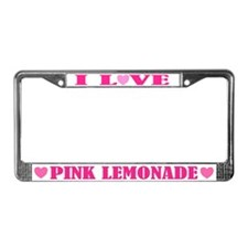 I Love Pink Lemonade License Plate Frame