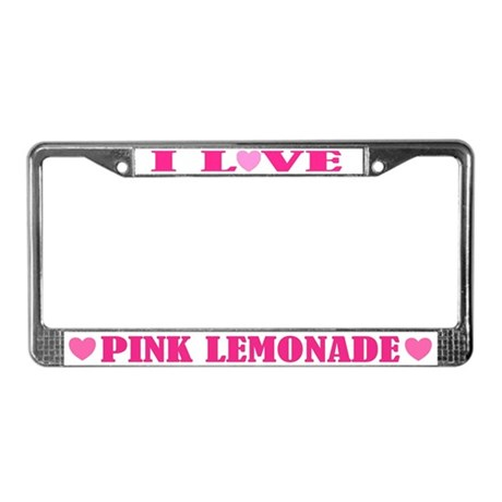 I Love Pink Lemonade License Plate Frame