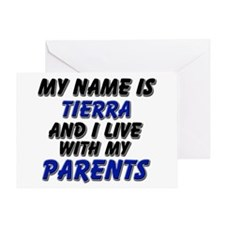 my name is tierra and I live with my parents Greet