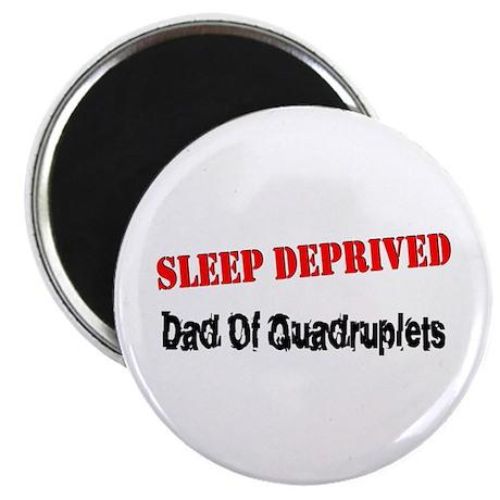 Sleep Deprived Dad Quadruplets Magnet