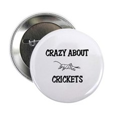 """Crazy About Crickets 2.25"""" Button"""