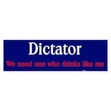 Dictator Bumper Bumper Sticker