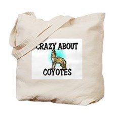 Crazy About Coyotes Tote Bag
