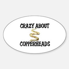 Crazy About Copperheads Oval Decal